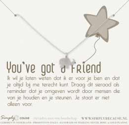 You 've got a Friend! Ketting